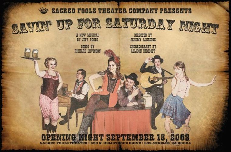 Poster for world premier performance of Savin' Up For Saturday Night
